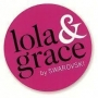 LOLA AND GRACE